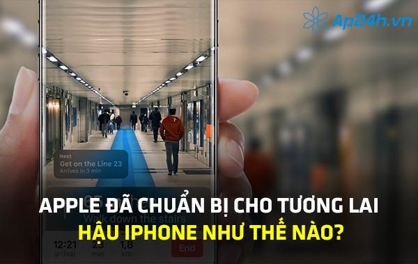 Apple đã chuẩn bị cho tương lai hậu iPhone như thế nào