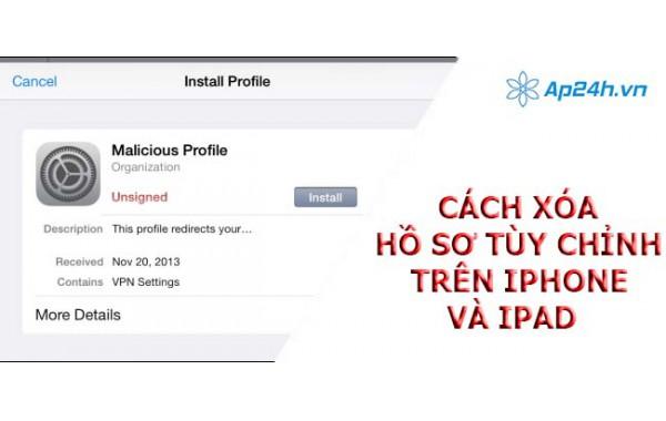 Cách xóa hồ sơ tùy chỉnh trên iPhone và iPad