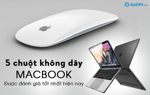 5 chuột không dây Macbook được đánh giá tốt nhất hiện nay
