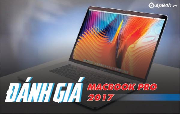 Đánh giá Macbook Pro 2017