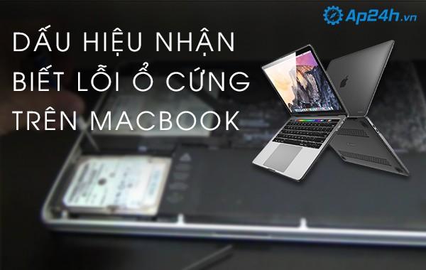 Dấu hiệu nhận biết lỗi ổ cứng trên Macbook