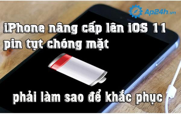 iPhone nâng cấp lên iOS 11 pin tụt chóng mặt, phải làm sao để khắc phục
