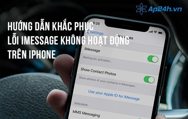 Hướng dẫn khắc phục lỗi iMessage không hoạt động trên iPhone