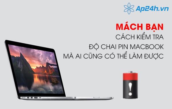 Mách bạn cách kiểm tra độ chai pin macbook mà ai cũng có thể làm được