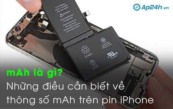 mAh là gì? Những điều cần biết về thông số mAh trên pin iPhone