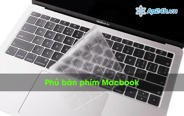 Phủ bàn phím Macbook có những loại nào?