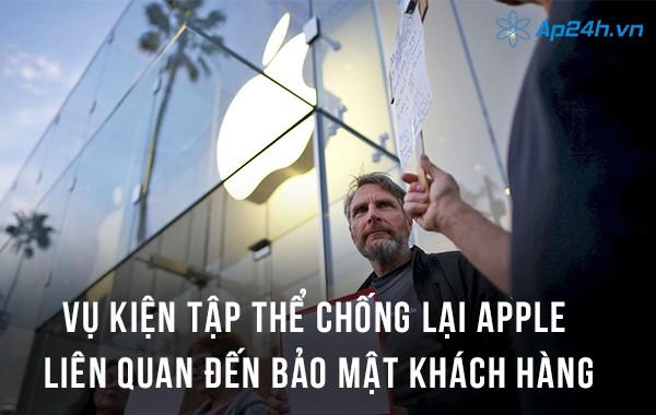 Vụ kiện tập thể chống lại Apple liên quan đến bảo mật khách hàng