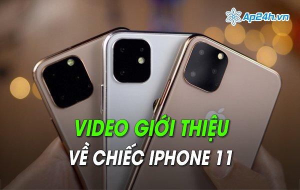 Video giới thiệu về chiếc iPhone 11