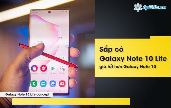 Sắp có Galaxy Note 10 Lite, giá tốt hơn Galaxy Note 10