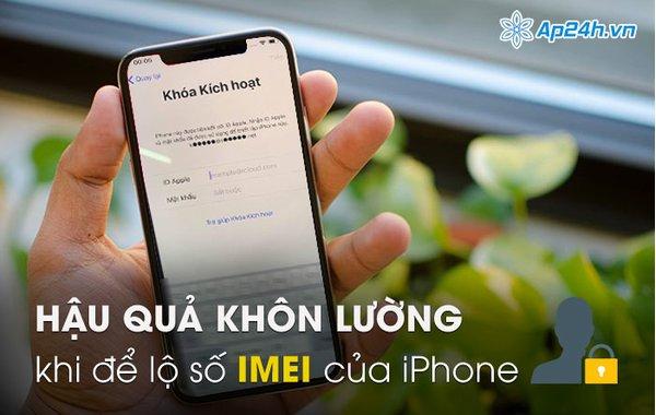 Hậu quả khôn lường khi để lộ số IMEI của iPhone