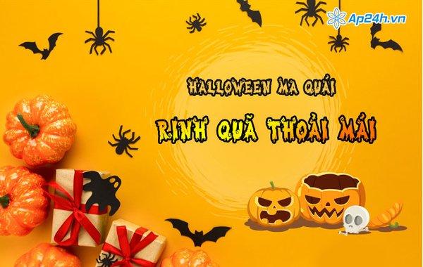 Halloween ma quái - Rinh quà thoải mái