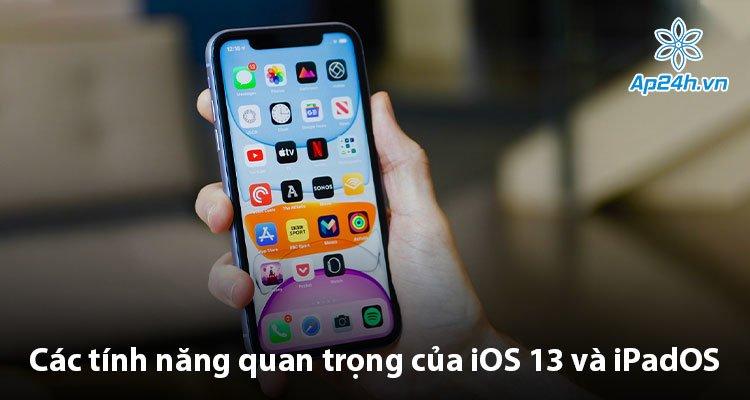 Các tính năng quan trọng của iOS 13 và iPadOS