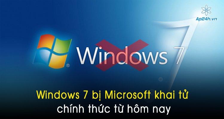 Windows 7 bị Microsoft khai tử chính thức từ hôm nay