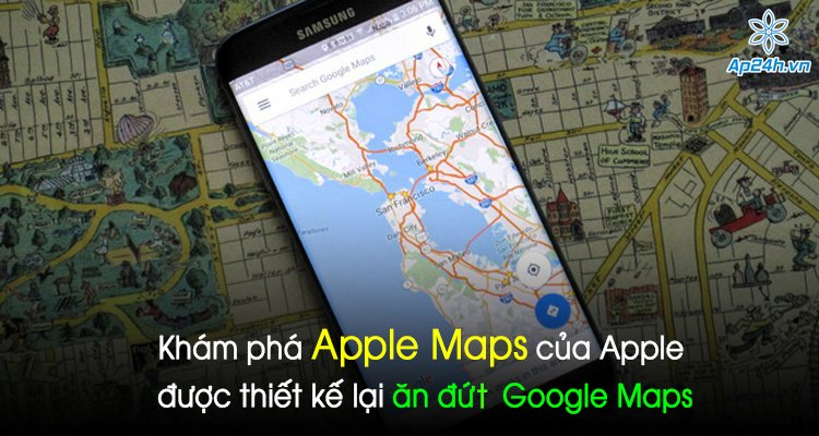 Khám phá Apple Maps của Apple được thiết kế lại ăn đứt Google Maps