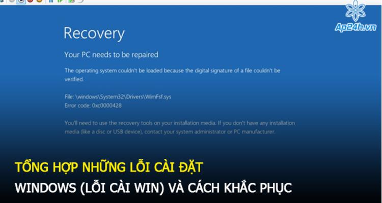 Tổng hợp những lỗi cài đặt Windows (Lỗi cài win) và cách khắc phục