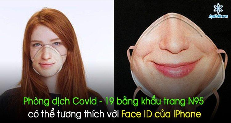 Phòng dịch Covid - 19 bằng khẩu trang N95 có thể tương thích với Face ID của iPhone