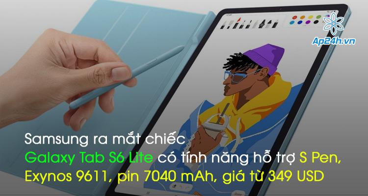 Samsung ra mắt chiếc Galaxy Tab S6 Lite có tính năng hỗ trợ S Pen, Exynos 9611, pin 7040 mAh, giá từ 349 USD