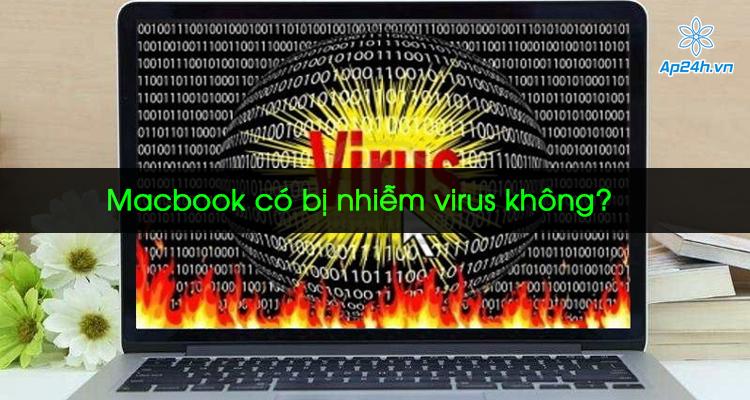 MacBook có bị nhiễm virus không?