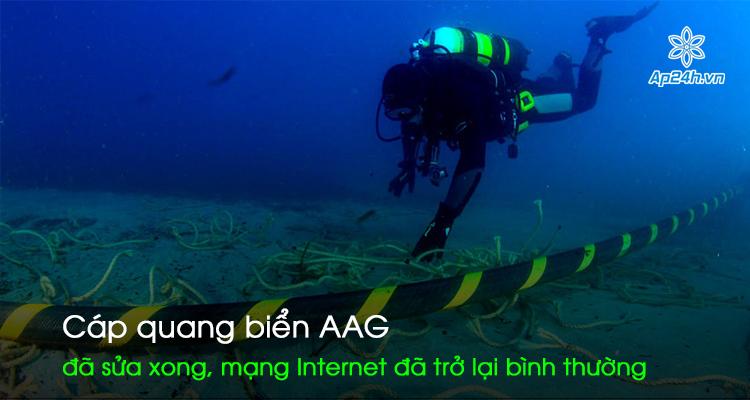 Cáp quang biển AAG đã sửa xong, mạng Internet đã trở lại bình thường
