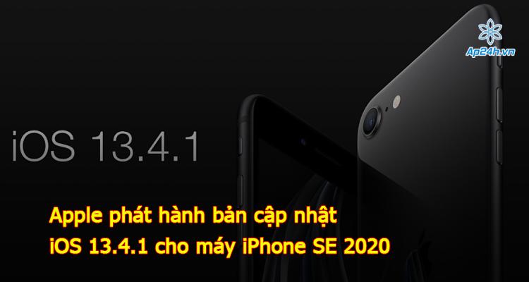Apple phát hành bản cập nhật iOS 13.4.1 cho máy iPhone SE 2020