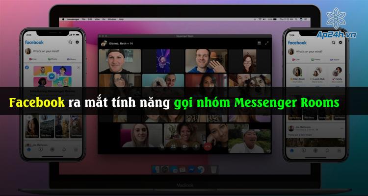 Facebook ra mắt tính năng gọi nhóm Messenger Rooms