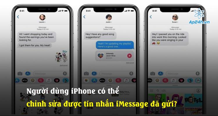Người dùng iPhone có thể chỉnh sửa được tin nhắn iMessage đã gửi?