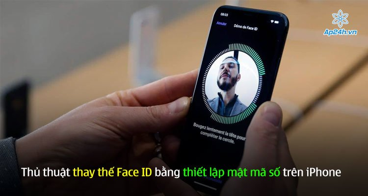 Thủ thuật thay thế Face ID bằng thiết lập mật mã số trên iPhone
