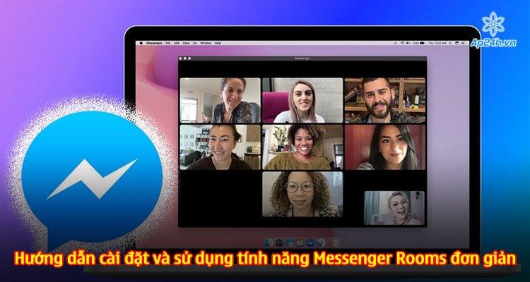 Hướng dẫn cài đặt và sử dụng tính năng Messenger Rooms đơn giản