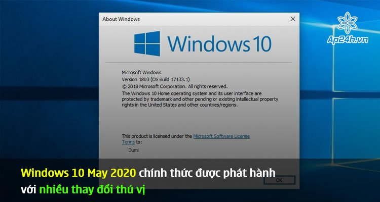 Windows 10 May 2020 chính thức được phát hành với nhiều thay đổi thú vị
