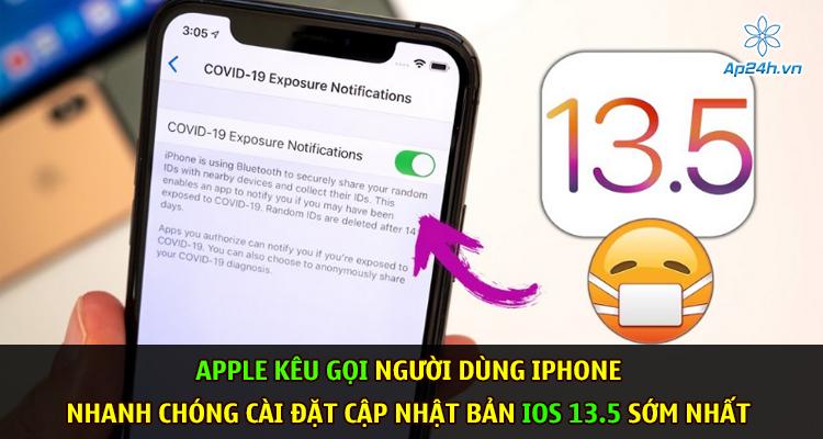 Apple kêu gọi người dùng iPhone nhanh chóng cài đặt cập nhật bản iOS 13.5 sớm nhất