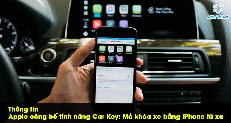 Thông tin Apple công bố tính năng Car Key: Mở khóa xe bằng iPhone từ xa