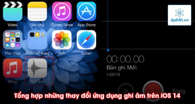 Tổng hợp những thay đổi ứng dụng ghi âm trên iOS 14 rất hữu ích