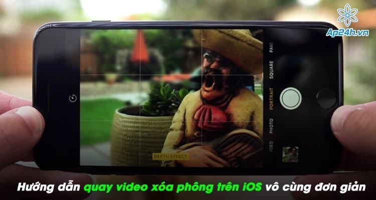 Hướng dẫn quay video xóa phông trên iOS mới nhất vô cùng đơn giản