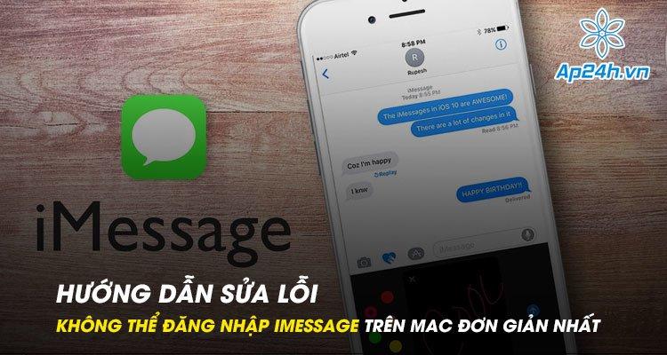 Hướng dẫn sửa lỗi không thể đăng nhập iMessage trên Mac đơn giản nhất