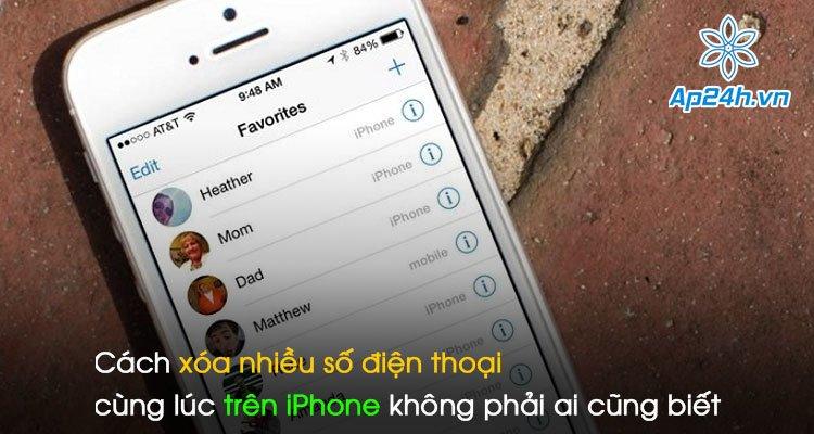 Cách xóa nhiều số điện thoại cùng lúc trên iPhone không phải ai cũng biết