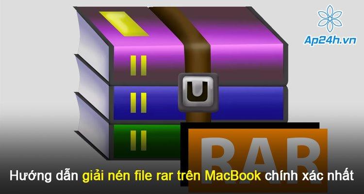 Hướng dẫn giải nén file rar trên MacBook chính xác nhất