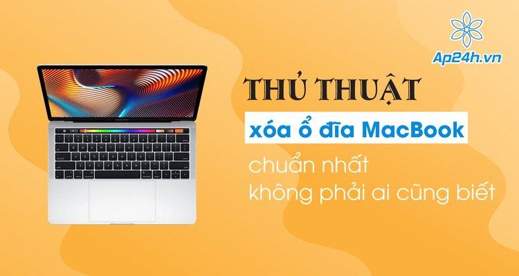 Thủ thuật xóa phân vùng ổ đĩa MacBook không phải ai cũng biết