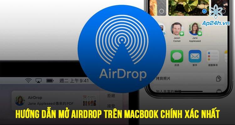 Hướng dẫn mở Airdrop trên MacBook chính xác nhất
