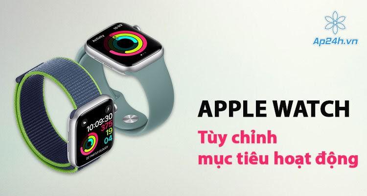 Cách thay đổi mục tiêu di chuyển Apple Watch