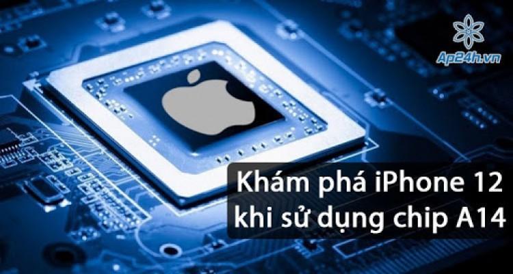 Đo điểm Benchmark IPad Air 4, tiết lộ sức mạnh của iPhone 12 sắp ra mắt