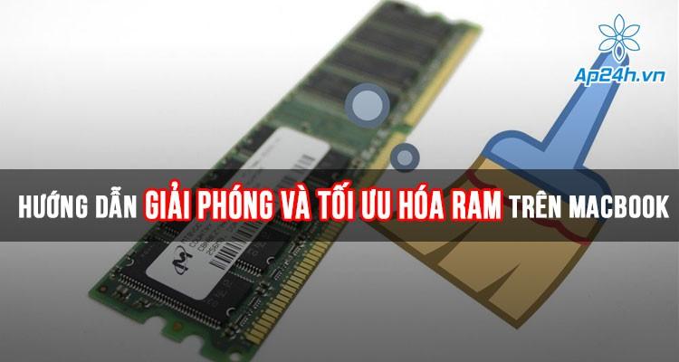Hướng dẫn giải phóng Ram và tối ưu hóa Ram trên MacBook chính xác nhất