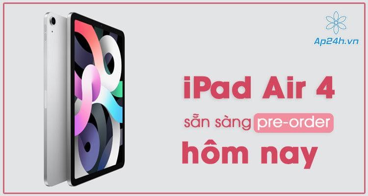 iPad Air 4 bắt đầu mở bán và giao hàng từ ngày 23 tháng 10