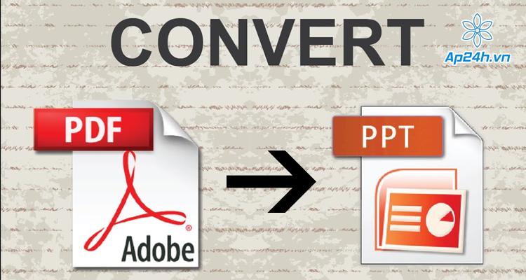 Cách chuyển đổi PDF sang powerpoint miễn phí