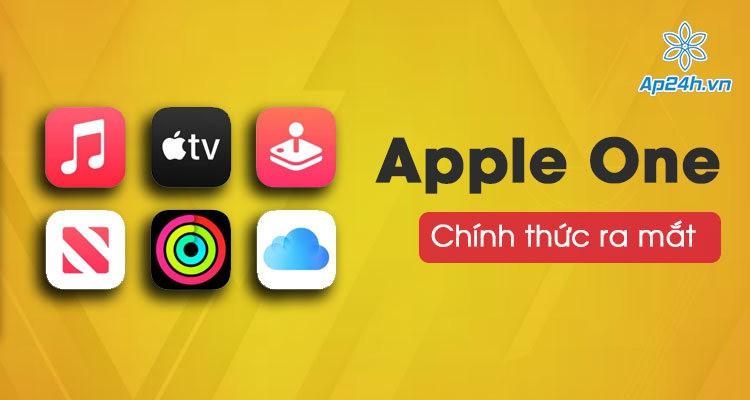 Apple chính thức ra mắt dịch vụ Apple One