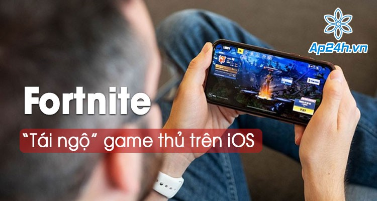 Đã có thể chơi Fortnite trên iOS qua GeForce Now của Nvidia