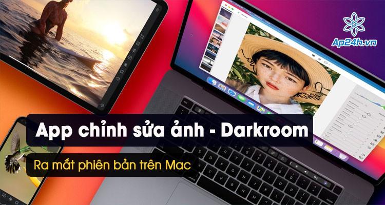 Darkroom: Ứng dụng chỉnh sửa ảnh cho iPhone được yêu thích nhất đã có mặt trên Mac