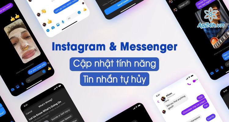 Bảo mật nội dung với tính năng tin nhắn tự hủy trên Instagram và Messenger