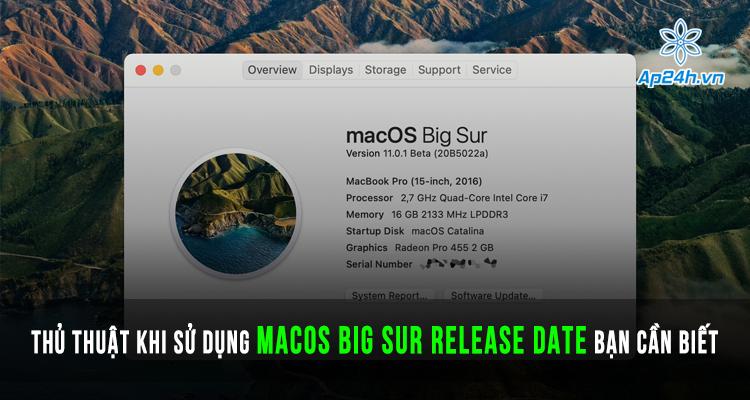 Thủ thuật khi sử dụng macOS Big Sur release date mà bạn cần phải biết