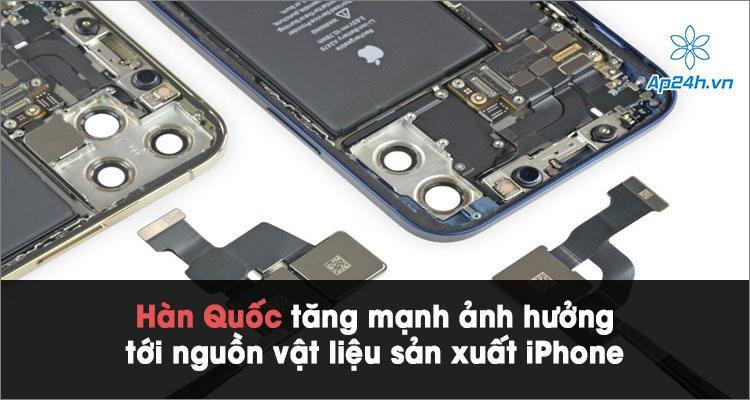 Hàn Quốc tăng mạnh ảnh hưởng tới nguồn vật liệu sản xuất iPhone của Apple