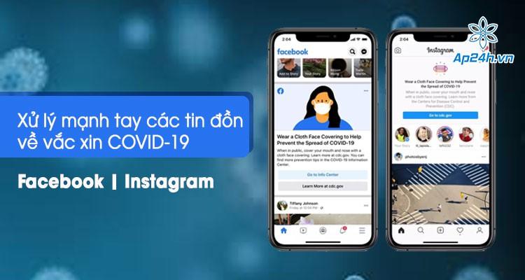 Mạnh tay xử lý tin đồn trên Facebook và Instagram về vắc xin COVID-19
